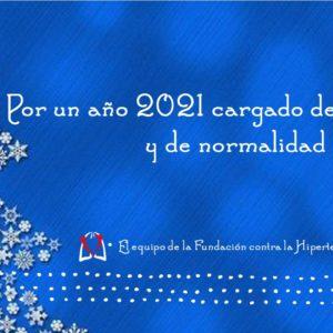 CON NUESTROS MEJORES DESEOS DE ESPERANZA Y NORMALIDAD PARA 2021_FELICES FIESTAS